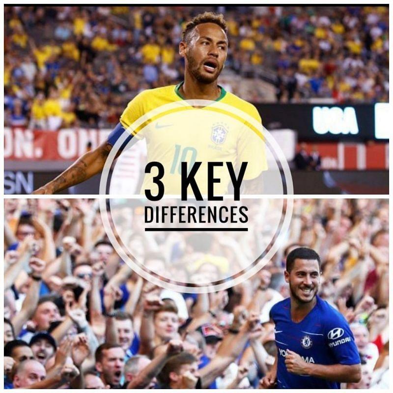 3 Differences between Neymar and Eden Hazard