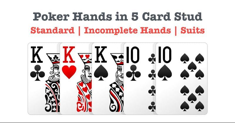 5 Card Stud Rules Poker Hands In 5 Card Stud