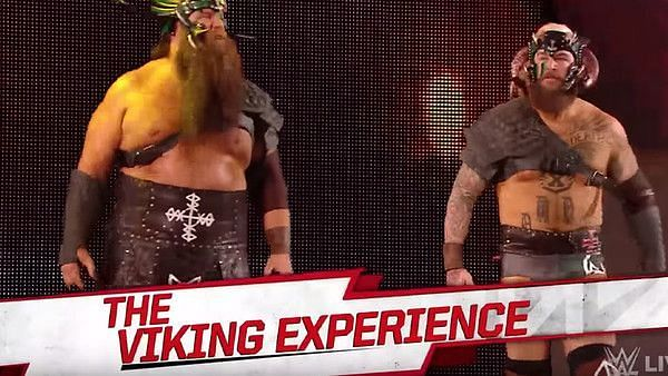 The Viking Experience: Debuted to confusion and outrage on the April 15, Raw