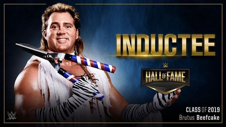 Brutus Beefcake is the final inductee into the 2019 WWE Hall of Fame