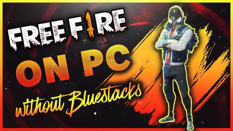Free Fire on PC without Bluestacks