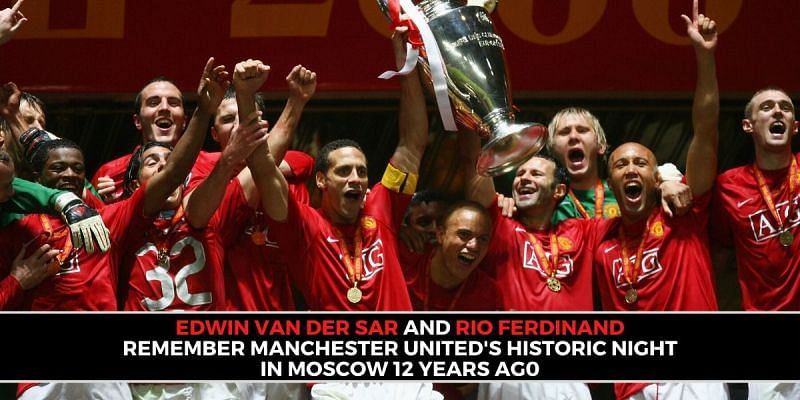 Manchester United Legends Remember Their Magical Night In Moscow 12 Years Ago