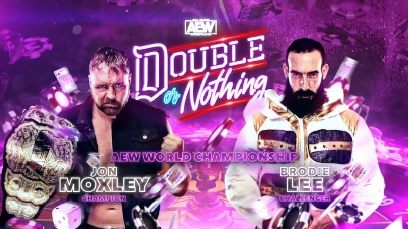 AEW World Champion Jon Moxley takes on Brodie Lee in the main event of Double or Nothing