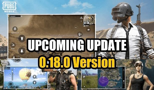 PUBG Mobile 0.18.0 update release