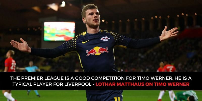 Timo Werner has been described as a typical Liverpool player by Lothar Matthaus