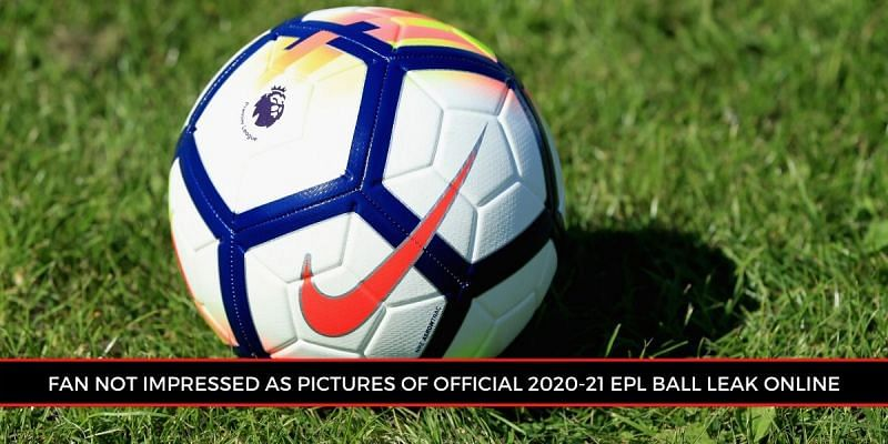 The new Nike football has not gone down well with EPL fans