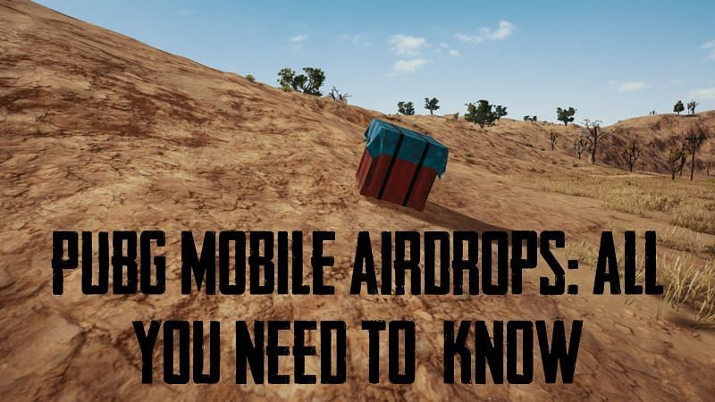 A guide to PUBG Mobile airdrops
