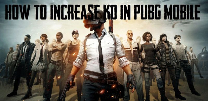 How to increase KD in PUBG Mobile