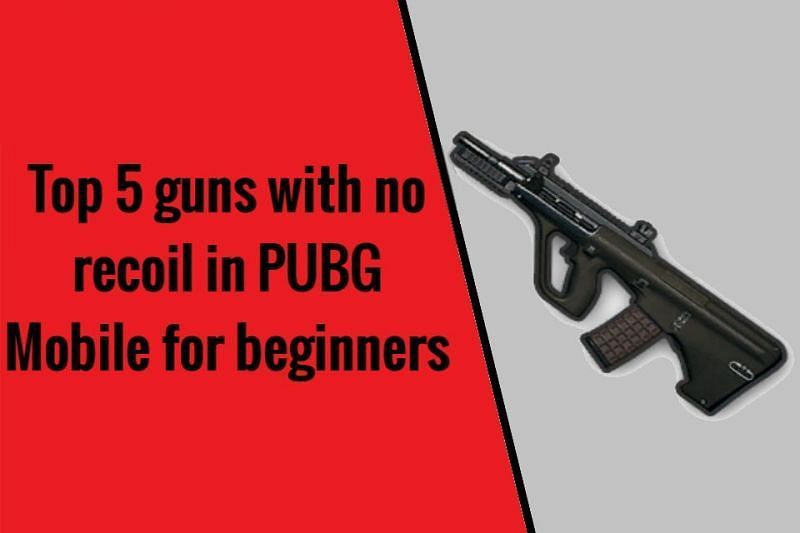 PUBG Mobile top 5 guns with no recoil for beginners