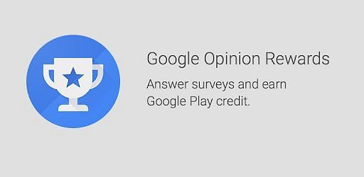 Google Opinion Reward (Picture Source: Google Play Store)