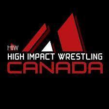 High Impact Wrestling Canada (HIW)