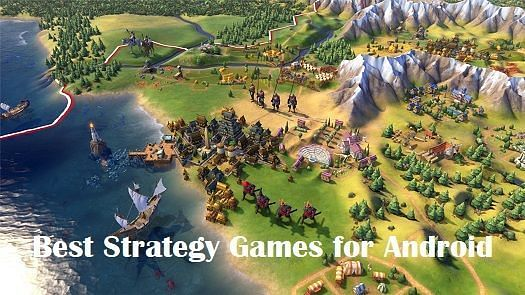 Best strategy games for Android. Image: Mobile Apps Zone.