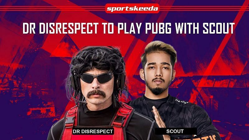 Dr Disrespect and Scout