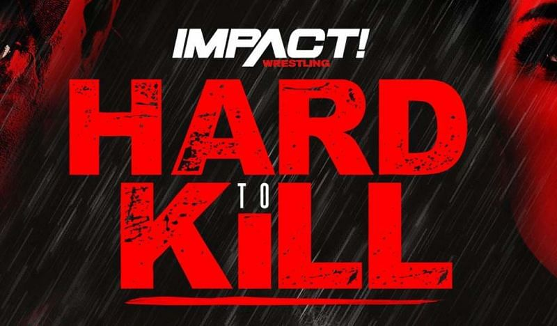 Impact Wrestling Hard To Kill 2020 Results