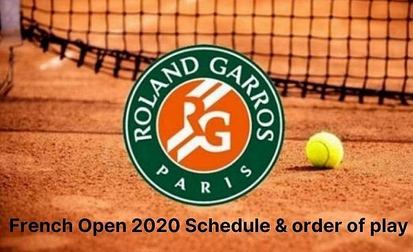 French Open 2020 Schedule