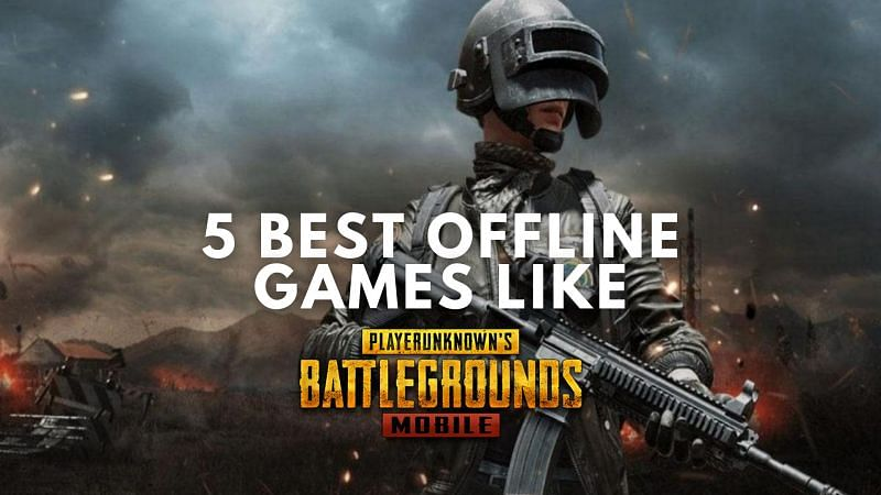 Best offline replacements for PUBG Mobile