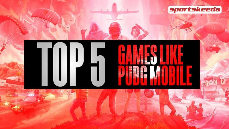 Here are the Top 5 games, similar to PUBG mobile