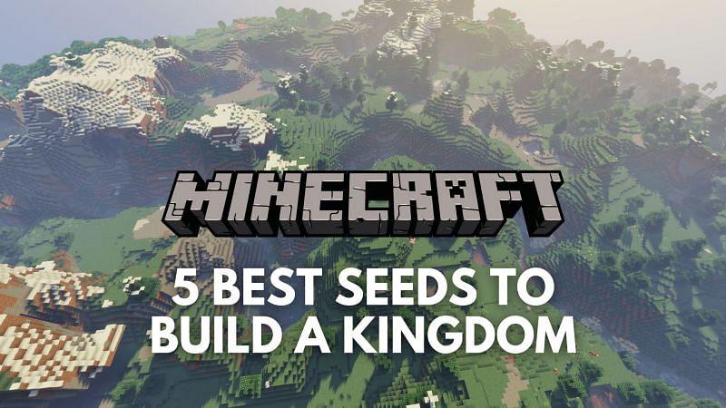 Five best Minecraft seeds to build a kingdom