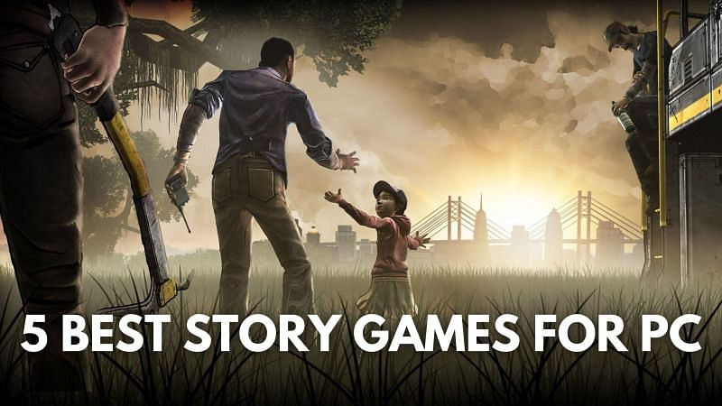 Best story games for PCs