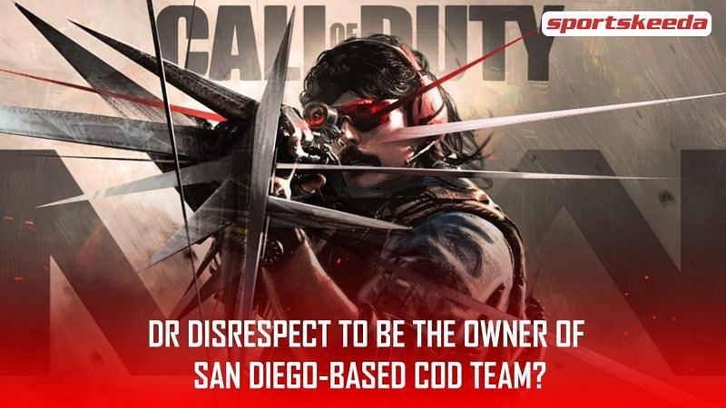 Dr DisRespect might soon be the owner of a new COD team!