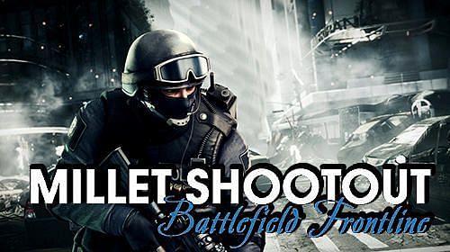 Millet Shootout: Battlefield Frontline. Image: Mob.org