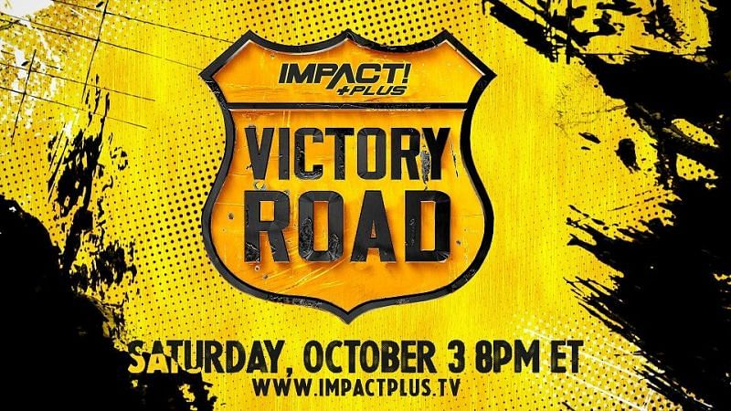 IMPACT Wrestling Victory Road Results
