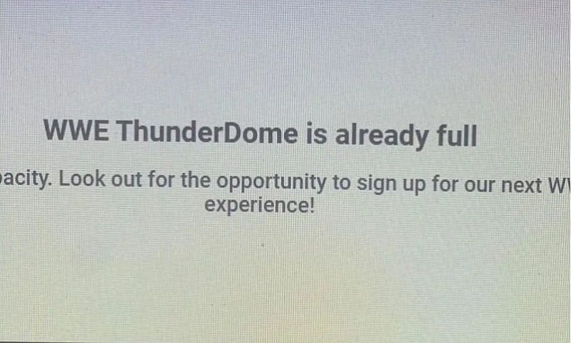 WWE ThunderDome is full