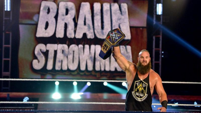 Braun Strowman as Universal Champion