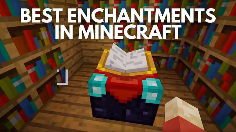 5 best enchantments in Minecraft