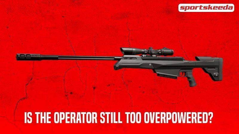 The Operator might still be a bit too broken even after nerfs