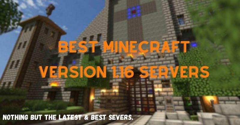5 Best Minecraft Servers for 1 16