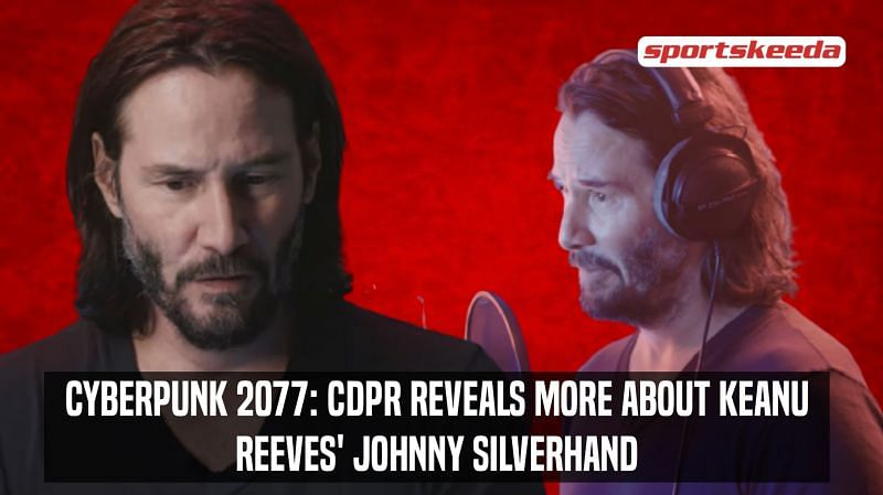 CD Projekt Red shared an extensive look into Keanu Reeves