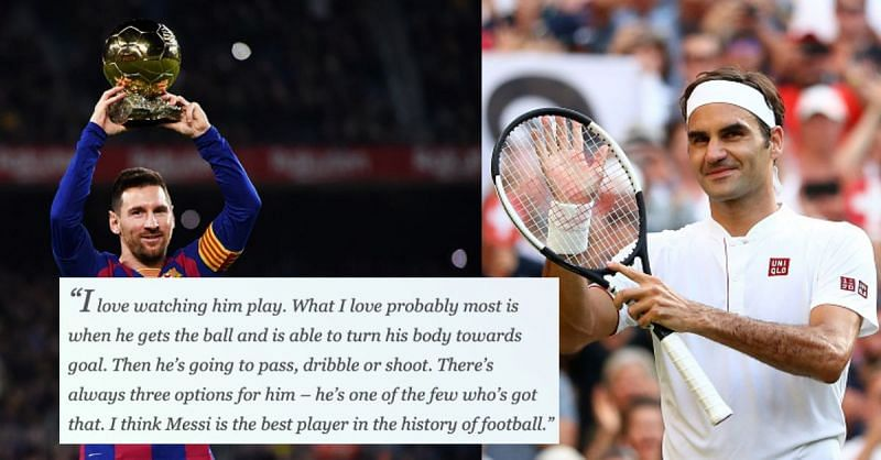 Roger Federer is a huge fan of Lionel Messi