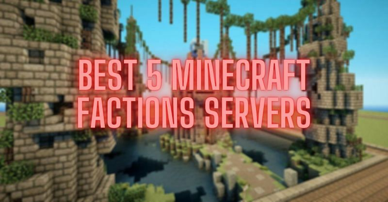 5 best factions servers for Minecraft in 2020
