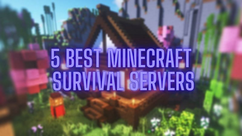 Top 10 Minecraft Survival servers for Java edition