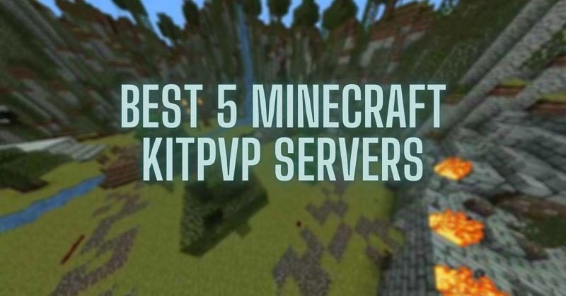 Top Minecraft KitPvP servers