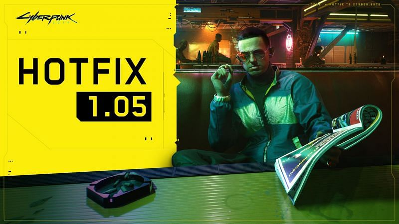 Hotfix 1.05 is now out for Cyberpunk 2077 (Image via CD Projekt Red)