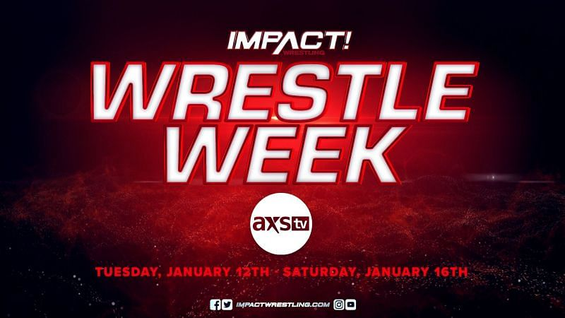 "IMPACT and AXS TV have announced ""Wrestle Week"" coming in January."