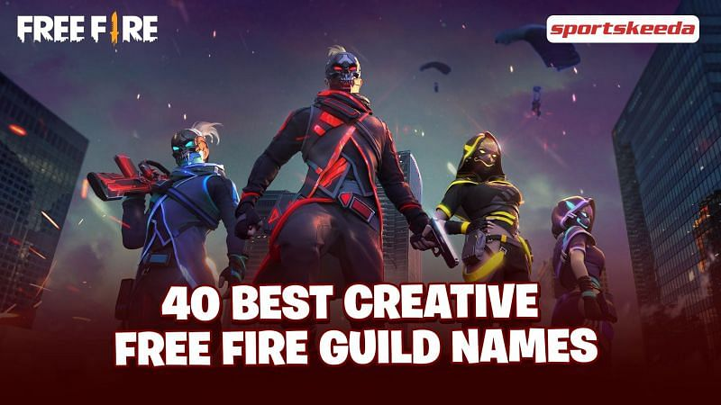40 best stylish names for guilds in Garena Free Fire