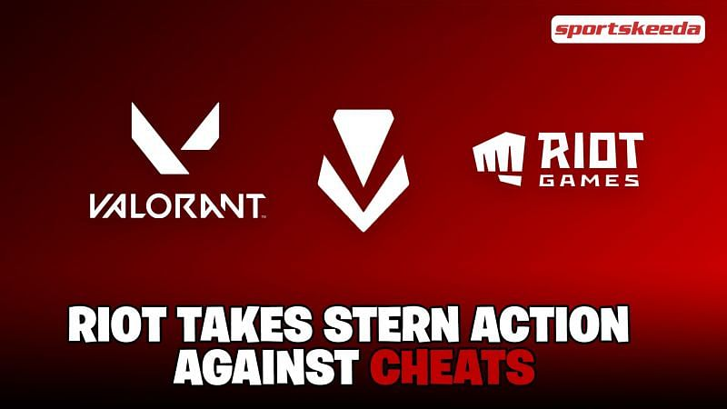 Riot Games cracks down on cheat makers and malicious hacks for Valorant.