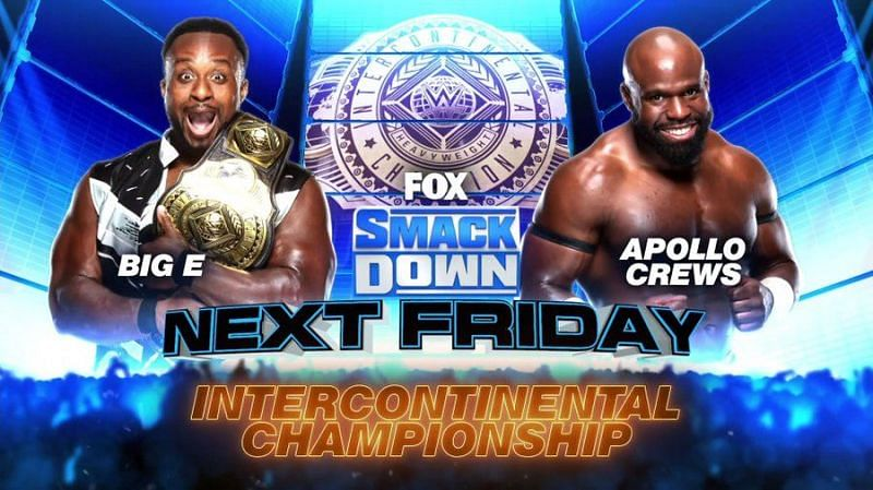Big E and Apollo Crews will face each other for the IC title this week.