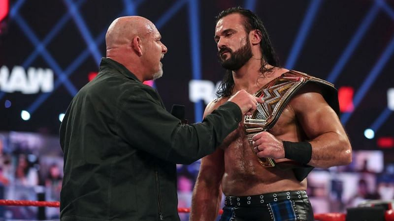 Goldberg challenged Drew McIntyre to a Royal Rumble match.