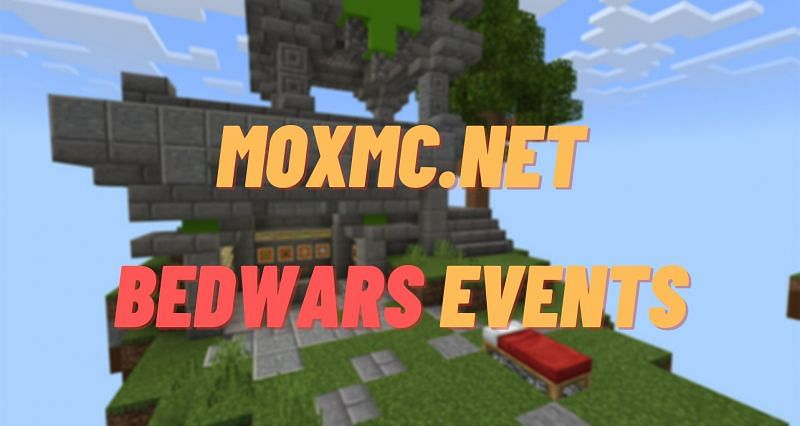 Regular Bedwars events are run on the MoxMC Minecraft server