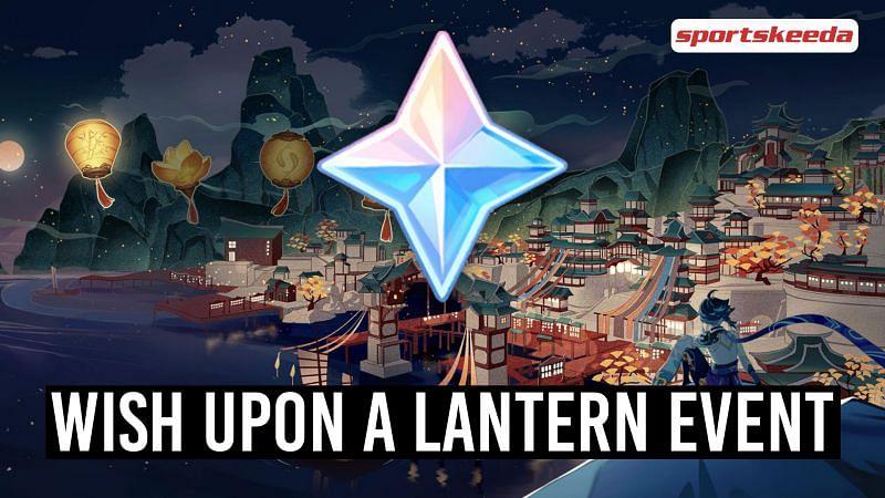 Wish Upon a Lantern event in Genshin Impact