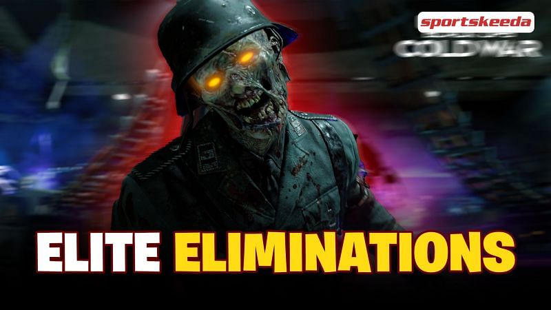Everything to know about Elite Eliminations in Call of Duty: Black Ops Cold War Zombies