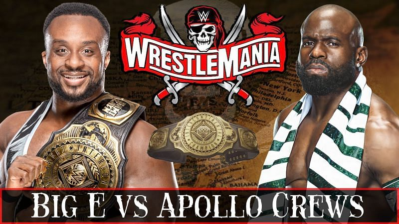 Big E looks set to defend his Intercontinental Championship against Apollo Crews once again at WrestleMania 37