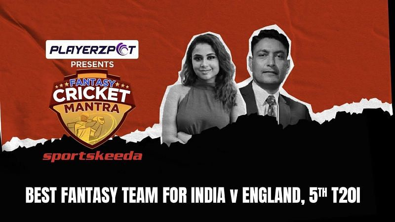 Deep Dasgupta revealed his fantasy team on Saturday