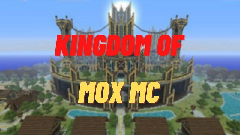 Mox MC is a popular Minecraft network with a great kingdom roleplay server