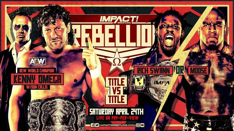 AEW World Champion Kenny Omega will face the IMPACT World Champion in a Title vs Title match at Rebellion