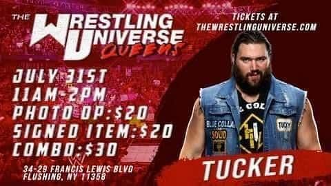 Tucker will be at the Wrestling Universe in Queens, NY.